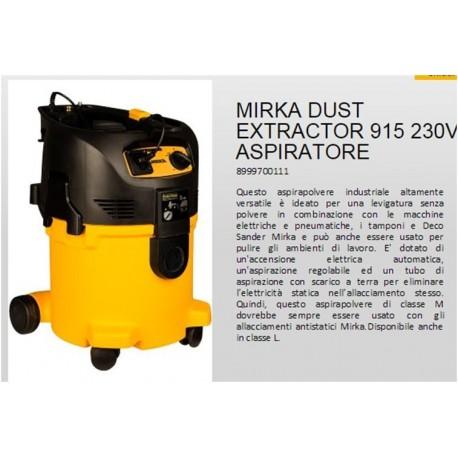 MIRKA DUST EXTRACTOR 915 L 230L SENZA TUBO